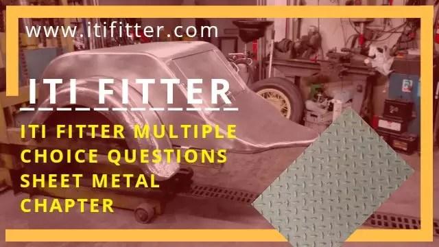 Iti Fitter Multiple Choice Questions Sheet Metal Works Chapter For Iti Job Iti Fitter Job Iti Fitter Govt Job Itifitter