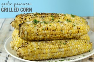 Garlic Parmesan Grilled Corn - It Is a Keeper
