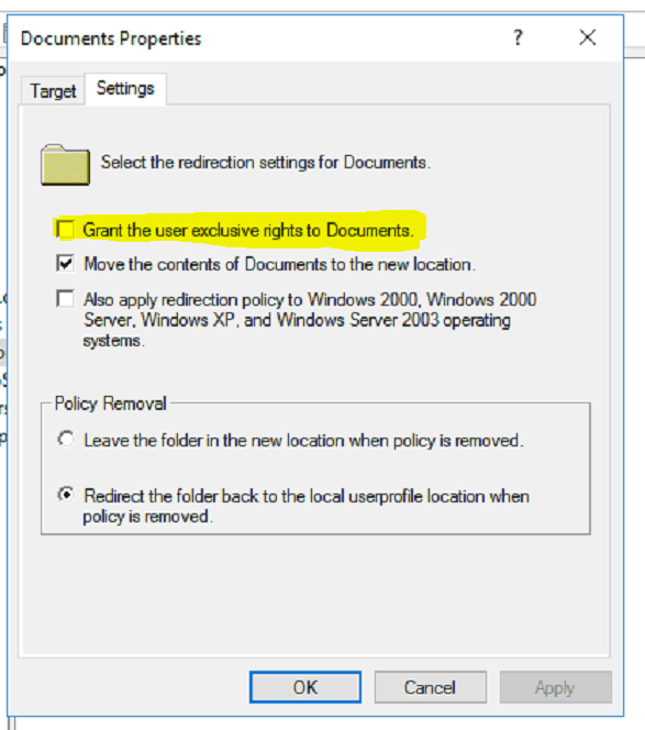 Uncheck Grant The User Exclusive Rights To Redirected Folder