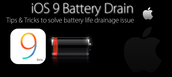 iOS 9 Battery Drain – Best Tips & Tricks to Extend Battery life