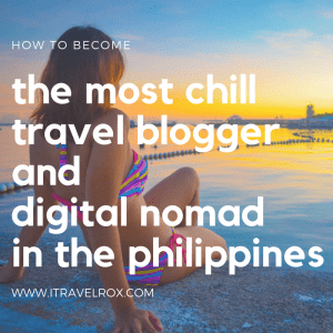 chill travel blogger digital nomad philippines