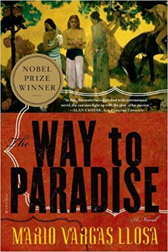 Mario Vargas Llosa Book Entitled The Way to Paradise
