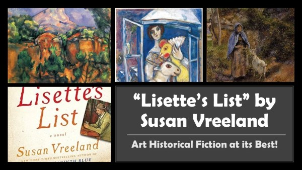 Art Historical Fiction entitled: Lisette's List by Susan Vreeland