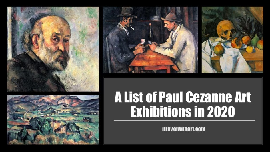 Paul Cezanne art exhibitions in 2020