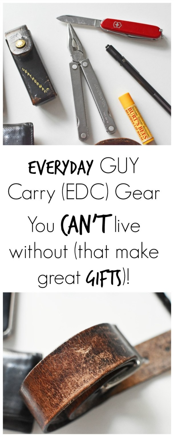 Everyday carry items for guys like tools, lip balm, wallet and more
