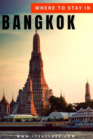 Our Stay In Bangkok | Plus A Guide To The Best areas to stay in Bangkok - Guide to the best places to stay in Bangkok for shopping, for nightlife, sightsees and all round guide to the best neighborhoods and districts to stay in Bangkok.