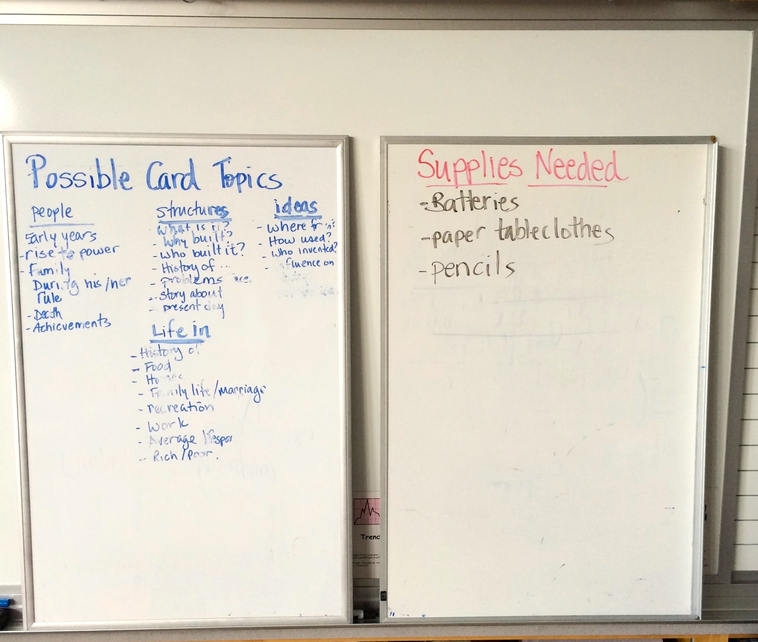 Mid-sized whiteboards can help with classroom organization.