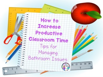 Increase Productive Classroom Time