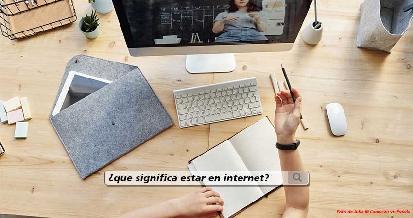 Estar en internet