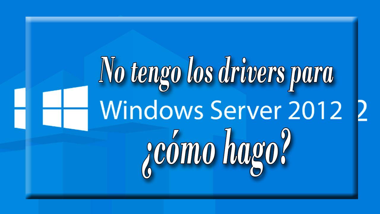 Controladores para Server 2012