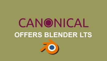 Canonical to offer enterprise support for Blender LTS