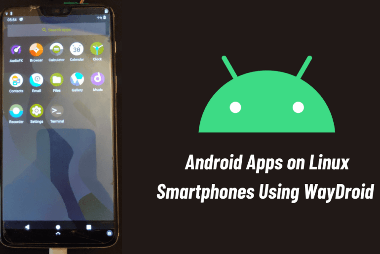 WayDroid: Android Apps on Linux Phones