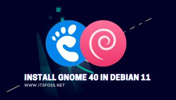 Install GNOME 40 on Debian 11 Bullseye