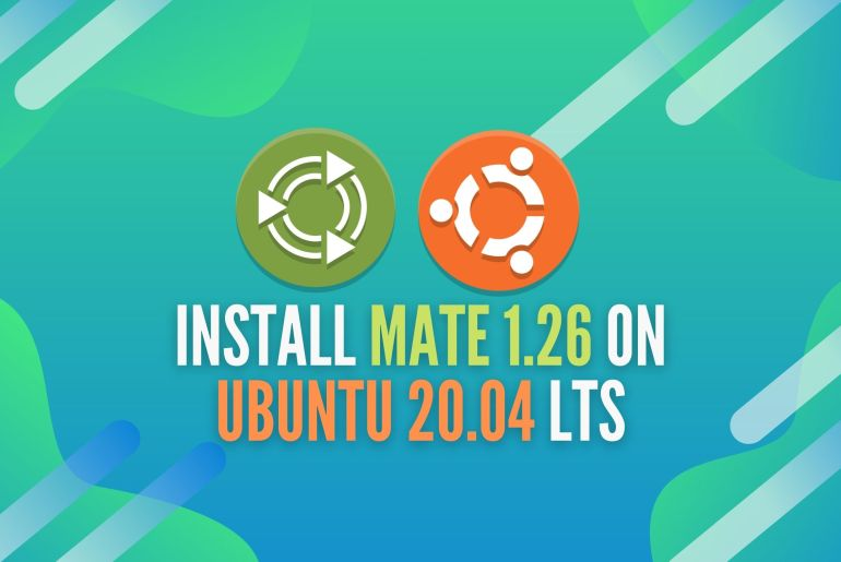 How to install and upgrade Mate 1.26 on Ubuntu 20.04