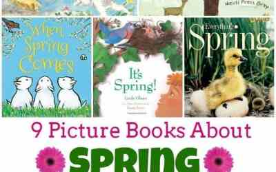 9 Picture Books About Spring