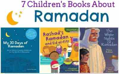 7 Children's Books About Ramadan