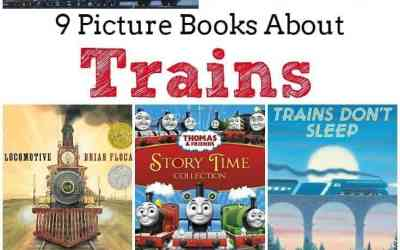 9 Picture Books About Trains
