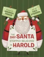 The Day Santa Stopped Believing in Harold