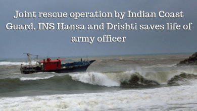 Photo of Joint rescue operation by Indian Coast Guard, INS Hansa and Drishti saves life of army officer