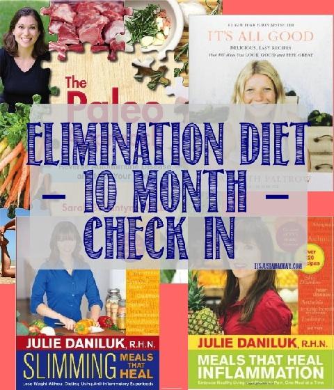 Elimination Diet Update ~ 10 Months