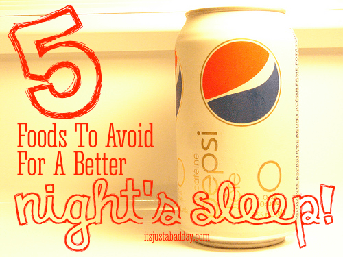 5 Foods To Avoid For A Better Night's Sleep!