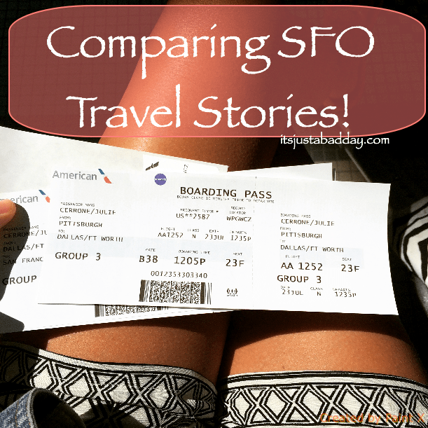 Comparing SFO Travel Stories!