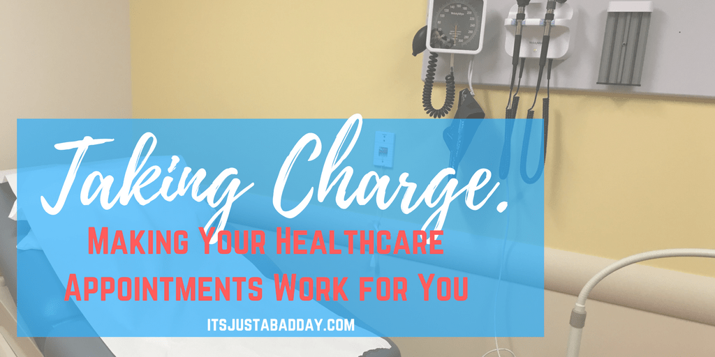 Taking Charge. Making Your Healthcare Appointments Work for You