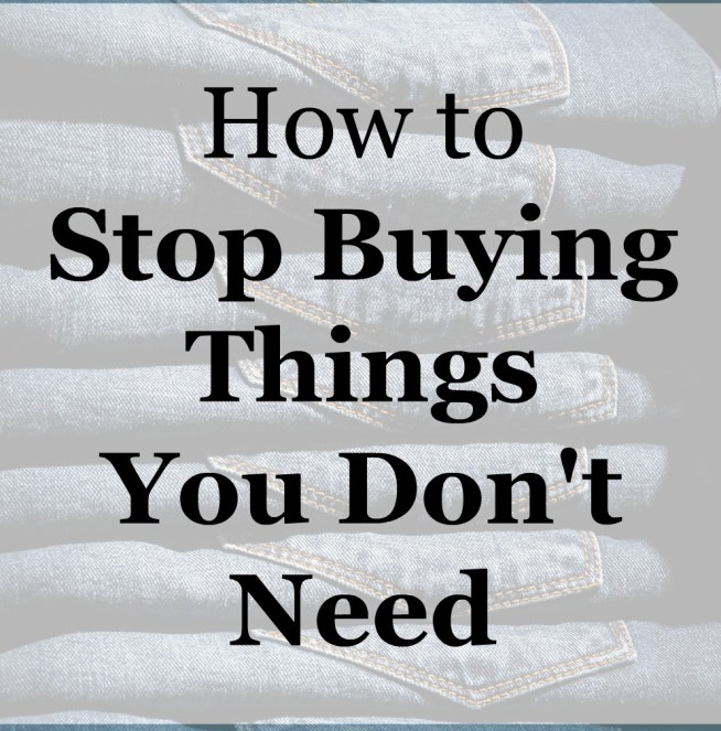 things you don t need