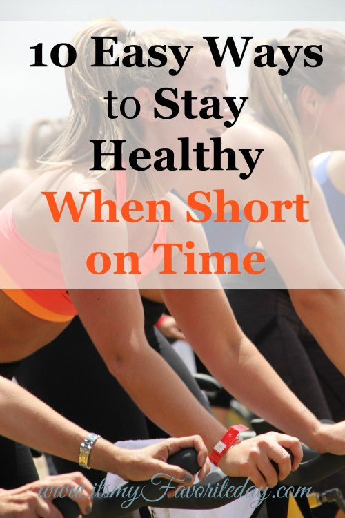 Really practical tips! Our Health is so important, excellent ideas for ways to stay healthy when short on time. Must repin!