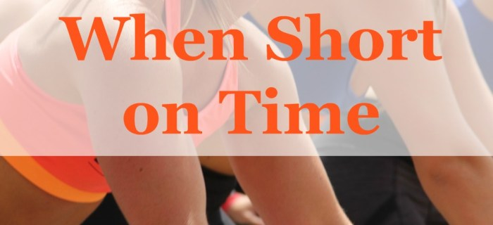 10 Easy Ways to Stay Healthy When Short on Time