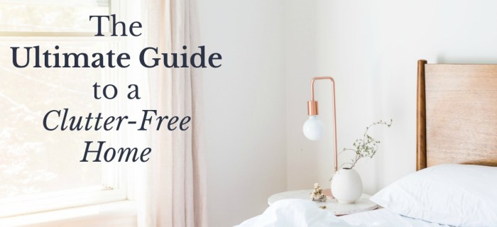 The Ultimate Guide to a Clutter-Free Home