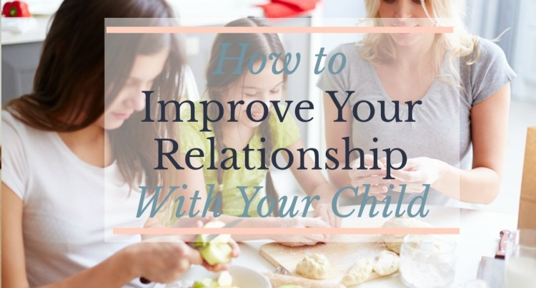 build strengthen relationship with kids