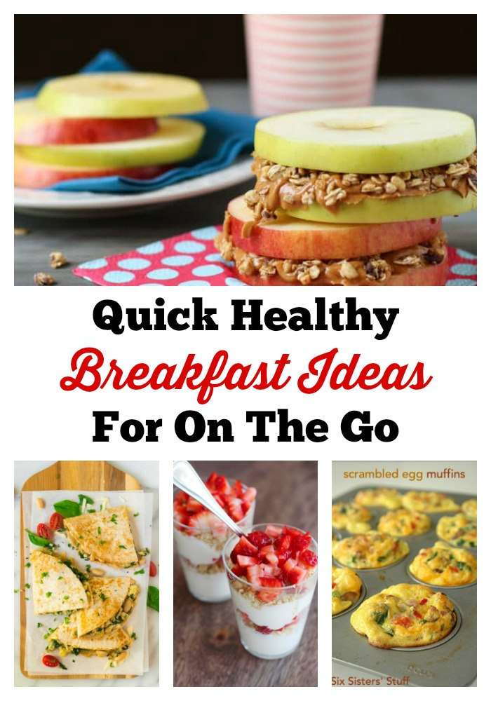 Quick Healthy Breakfast Ideas For On The Go It S My Favorite Day