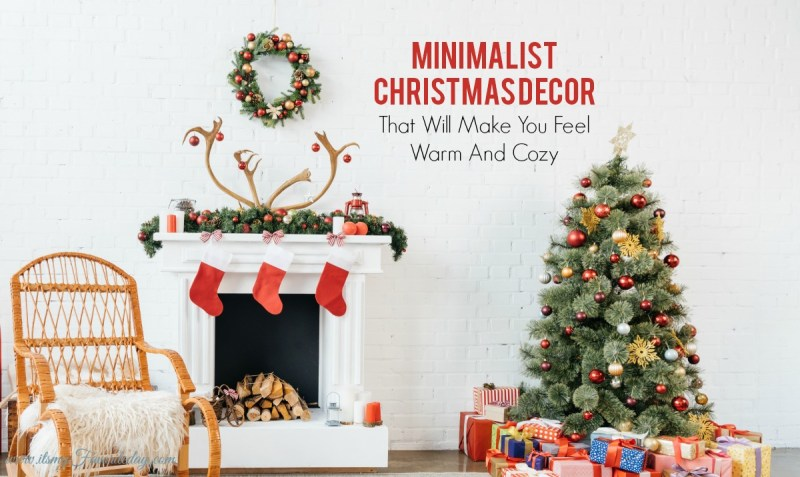 Minimalist Christmas.Minimalist Christmas Decor That Will Make You Feel Warm And