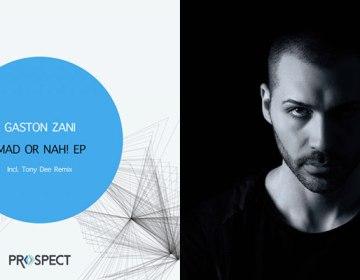 Gaston Zani - Mad or Nah! (Prospect Records, PSR072)