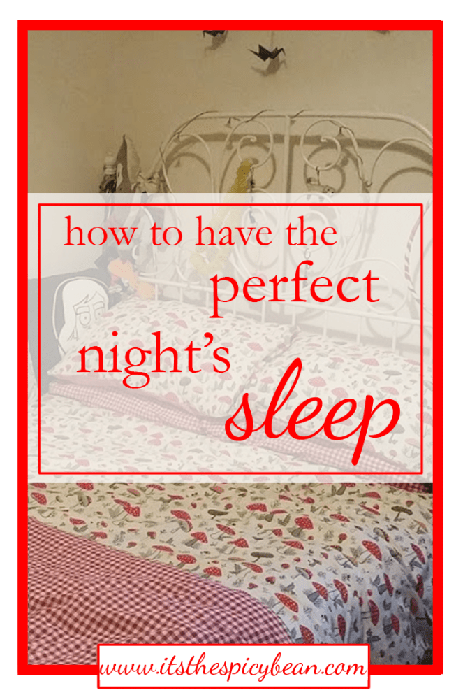 how to have the perfect sleep