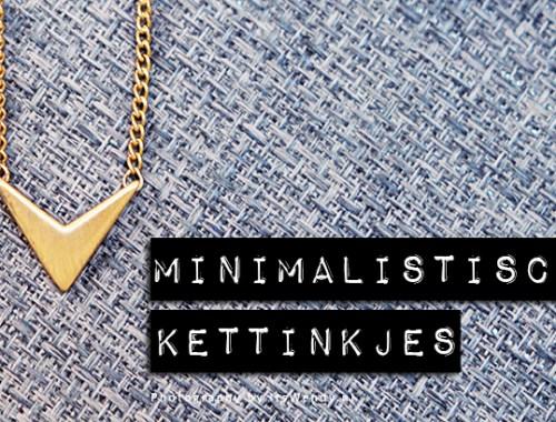 Minimalistische kettinkjes