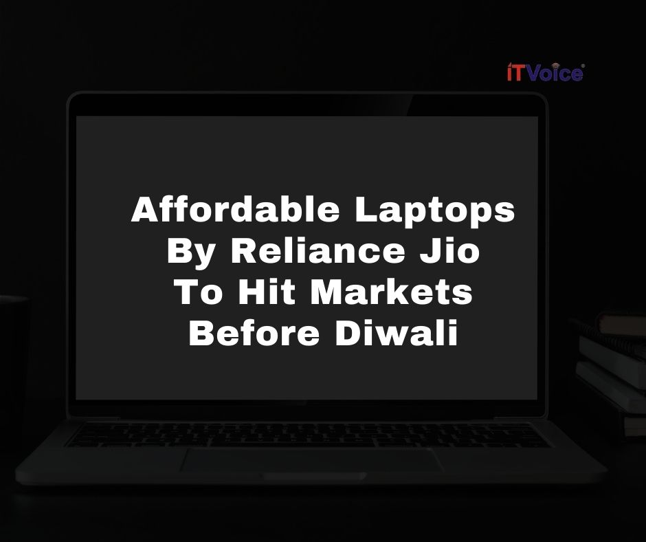 Affordable Laptops By Reliance Jio To Hit Markets Before Diwali