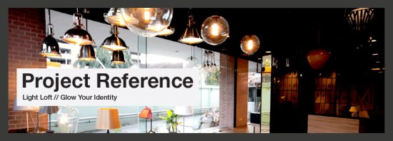 project refference 550x198 Light Loft โคมไฟดีไซน์ เน้นความดิบที่เรียบง่าย แต่แฝงกลิ่นอายโมเดิร์น และคลาสสิก