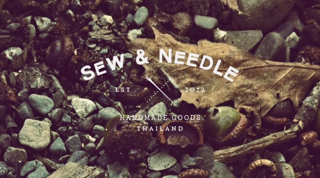 craft life style poster Sew And Needle..เครื่องหนังแฮนด์เมดที่สะท้อนตัวตน ของ นรศักดิ์ รามสูต..