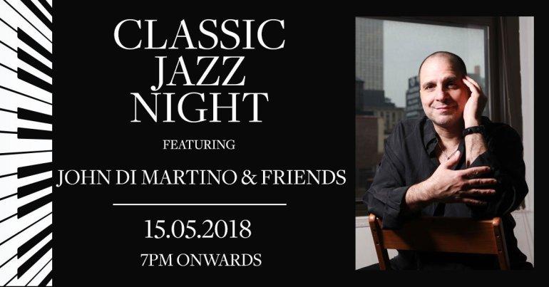 ดื่มด่ำไปกับค่ำคืนสุดพิเศษกับนักดนตรีแจ๊ส จอห์น ดิ มาร์ติโน่จากอเมริกา ณ เซสท์บาร์ แอนด์ เทอร์เรส โรงแรม เดอะ เวสทินแกรนด์ สุขุมวิท 13 -