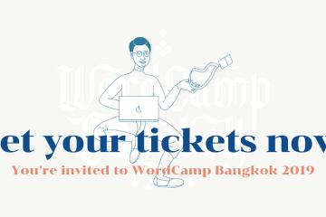 WordCamp Bangkok 2019 งานชุมนุมคนใช้ WordPress เปิดลงทะเบียนแล้ว! 10 - ข่าวประชาสัมพันธ์ - PR News