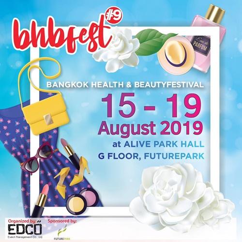 """สวย รวย ดี! งานนี้ต้องไม่พลาด """"Bangkok Health & Beauty Festivalครั้งที่ 9 13 -"""