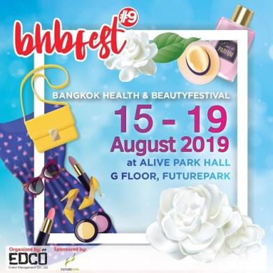 """สวย รวย ดี! งานนี้ต้องไม่พลาด """"Bangkok Health & Beauty Festivalครั้งที่ 9 15 -"""