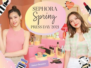 อัปเดตเทรนด์บิวตี้มาแรง! กับ Sephora Spring Press Day 2021 13 -