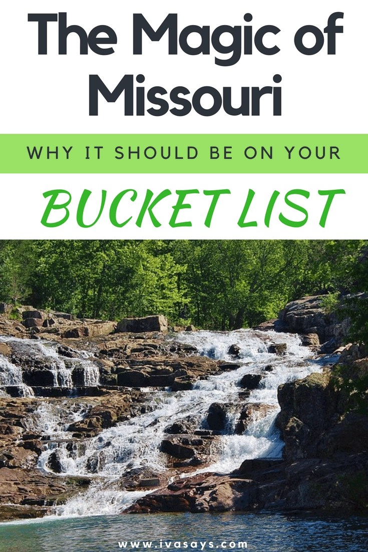 """Pinterest image for the article """"The Magic Of Missouri – Why The Show-Me State Should Be On Your Bucket List"""" on our travel blog IvaSays.com"""