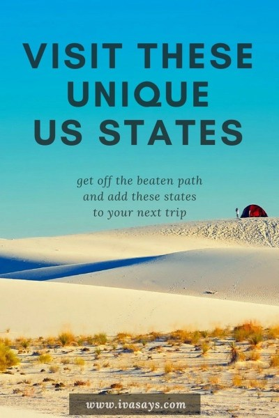 Visit these unique US states on your next vacation. The US is much more than LA, NYC, and Las Vegas, so don't miss out on these wonderful states.