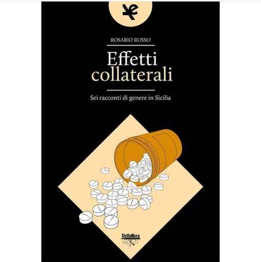 Effetti collaterali - la Sicilia in giallo di un giovane autore