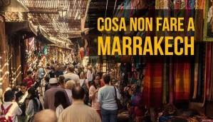 Immagine articolo cosa non fare a Marrakech
