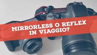 Immagine articolo mirrorless o reflex